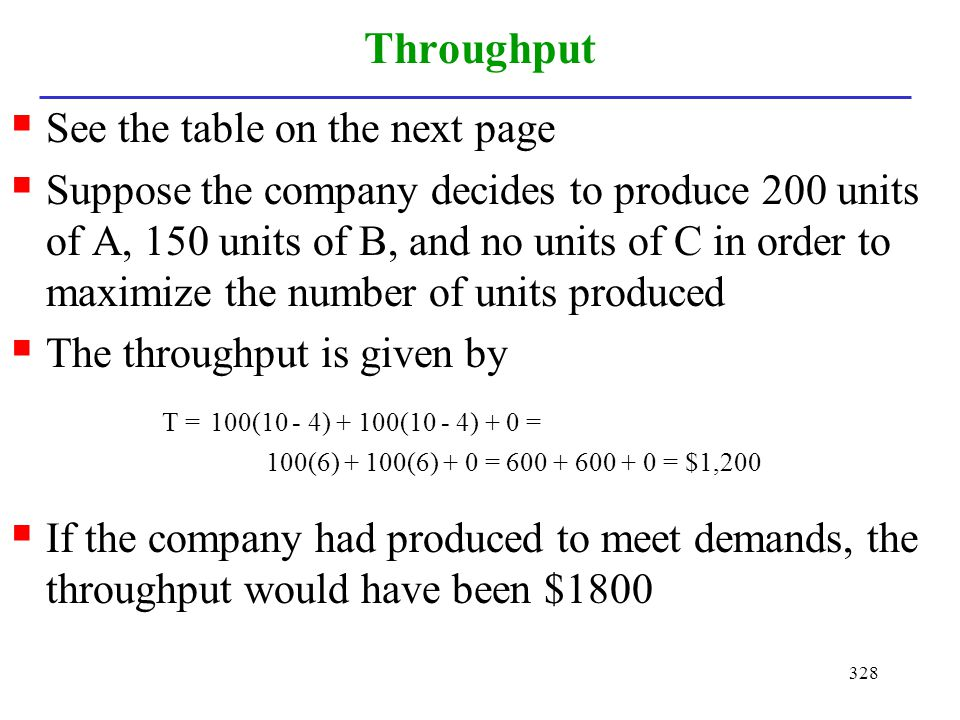 Throughput See the table on the next page
