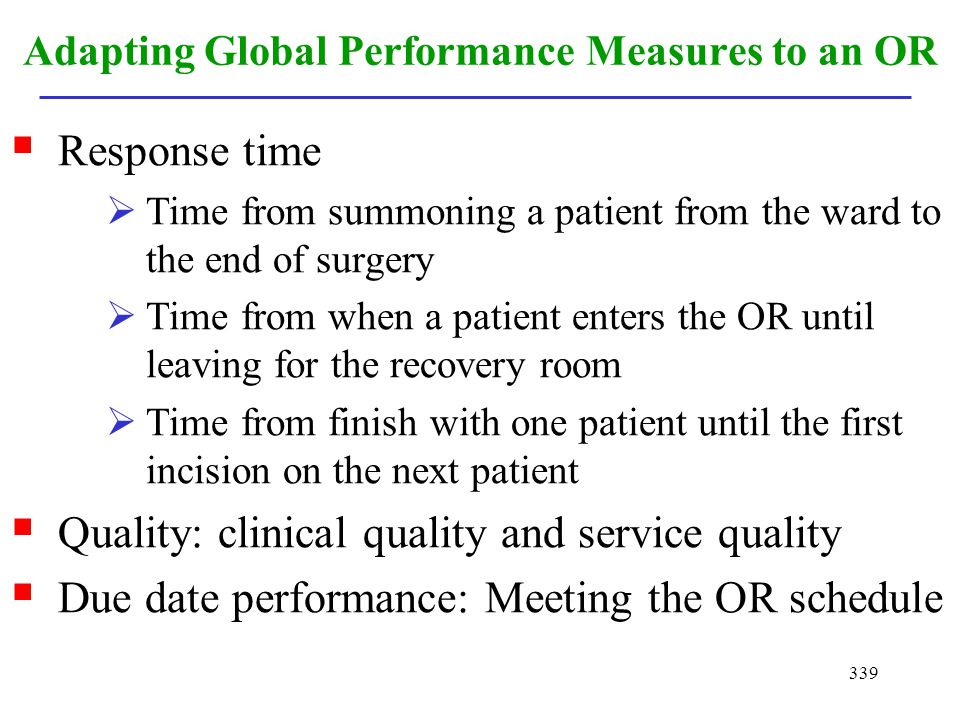Adapting Global Performance Measures to an OR