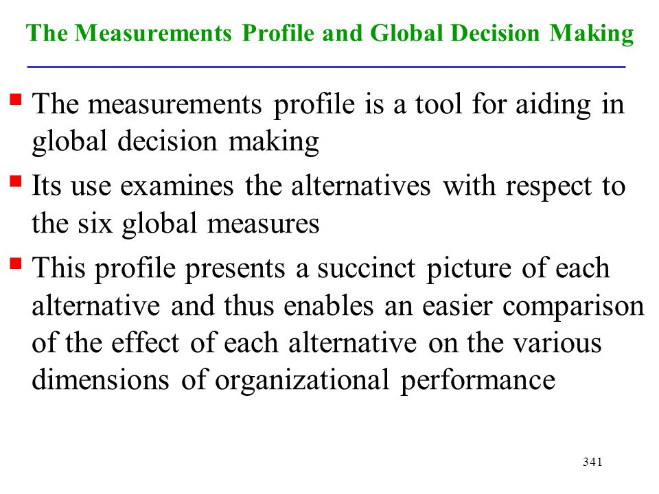 The Measurements Profile and Global Decision Making