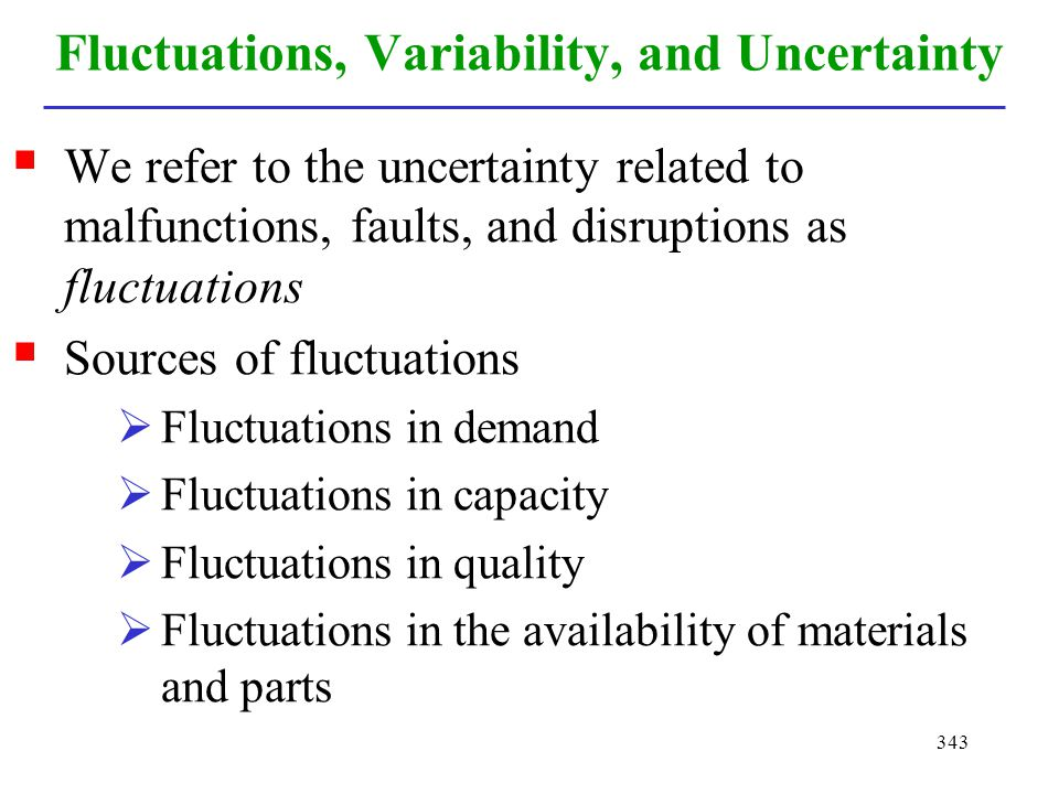 Fluctuations, Variability, and Uncertainty