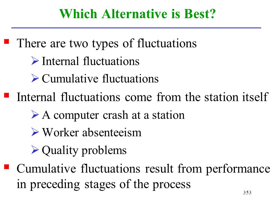 Which Alternative is Best