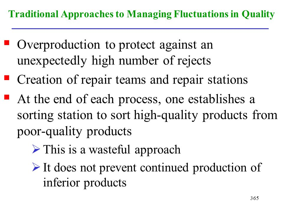 Traditional Approaches to Managing Fluctuations in Quality