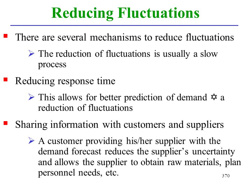 Reducing Fluctuations