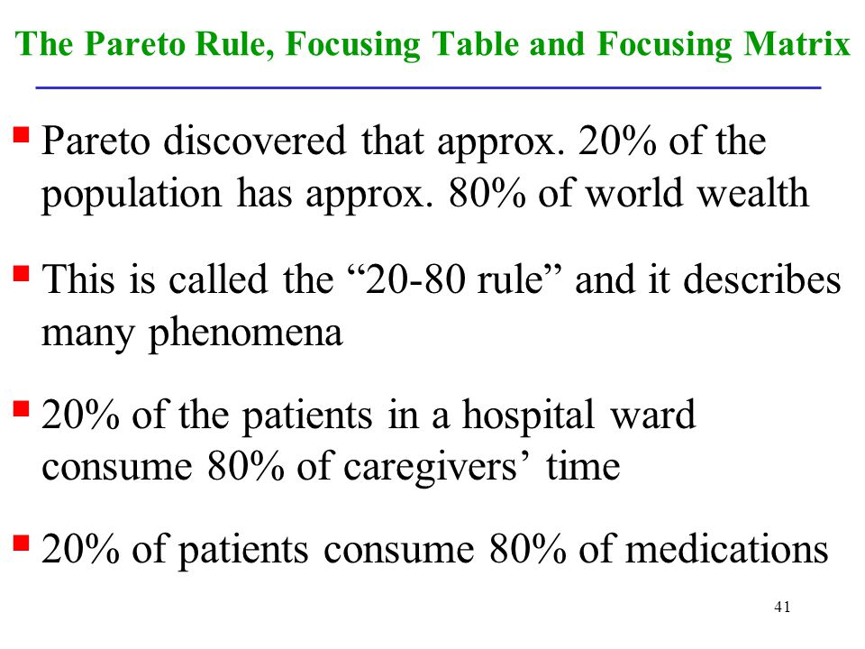The Pareto Rule, Focusing Table and Focusing Matrix