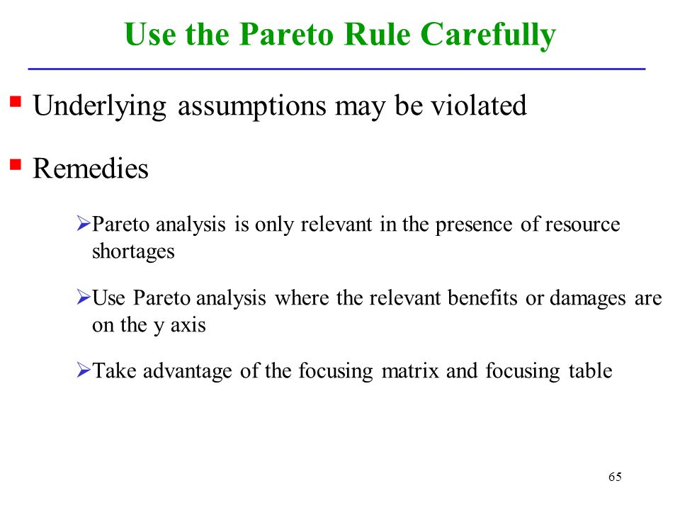 Use the Pareto Rule Carefully