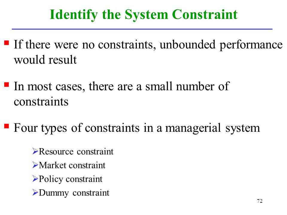 Identify the System Constraint