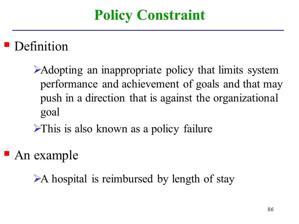 Policy Constraint Definition An example