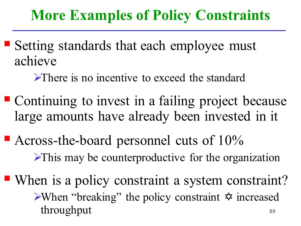 More Examples of Policy Constraints