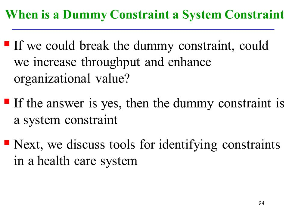 When is a Dummy Constraint a System Constraint