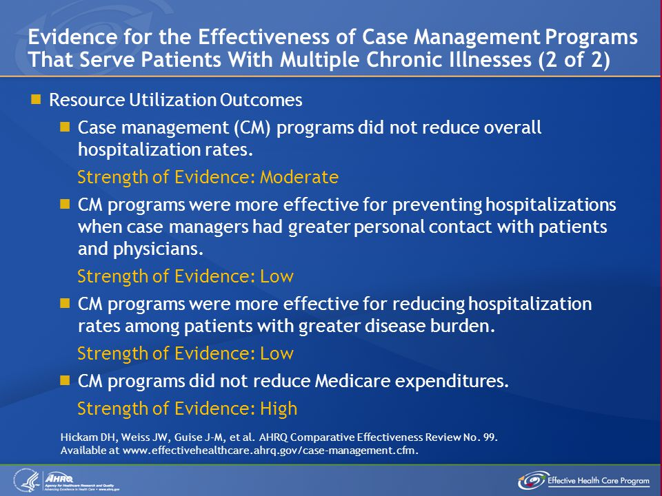 Evidence for the Effectiveness of Case Management Programs That Serve Patients With Multiple Chronic Illnesses (2 of 2)