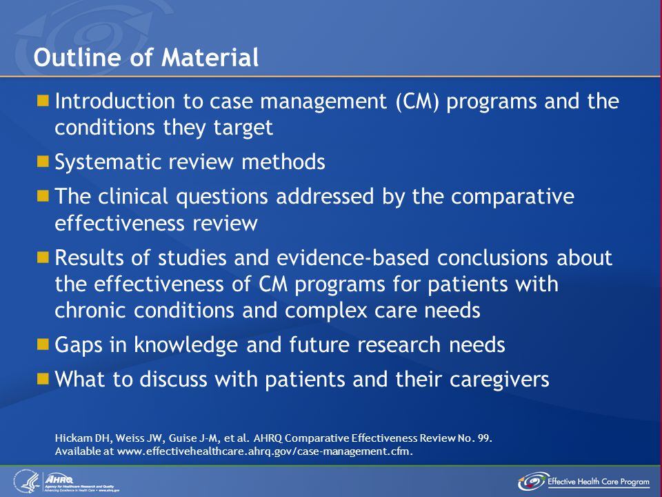 Outline of Material Introduction to case management (CM) programs and the conditions they target. Systematic review methods.