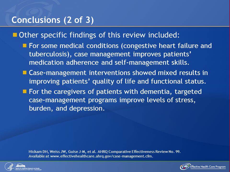 Conclusions (2 of 3) Other specific findings of this review included: