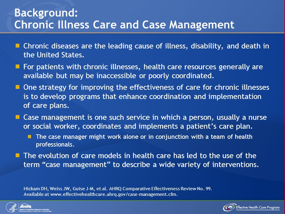 Background: Chronic Illness Care and Case Management