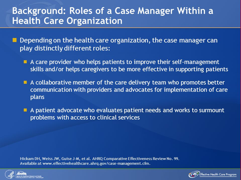 Background: Roles of a Case Manager Within a Health Care Organization