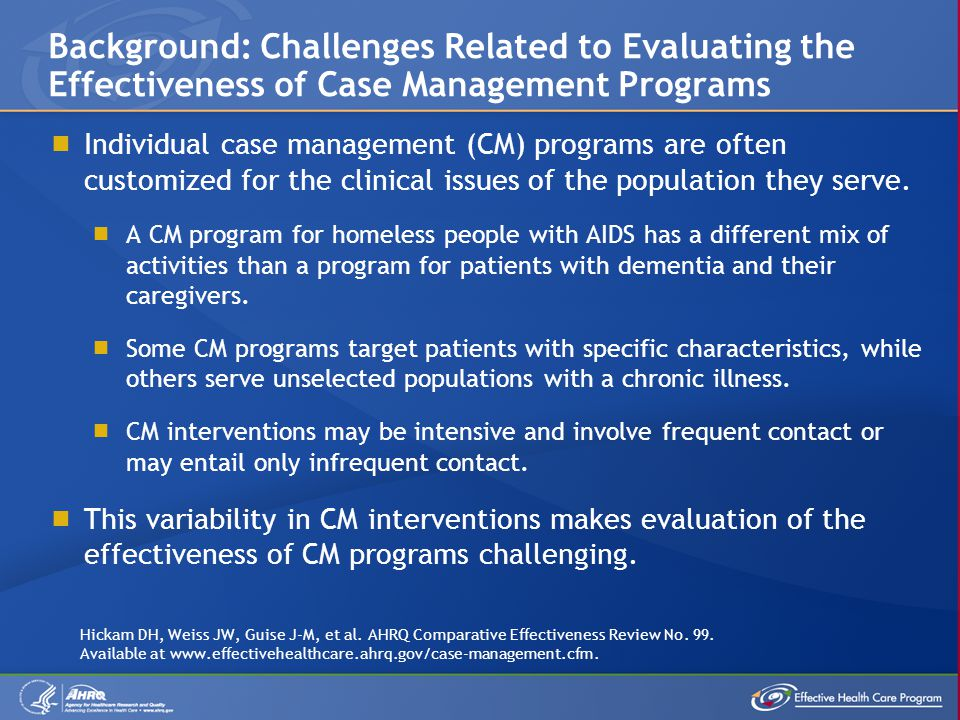 Background: Challenges Related to Evaluating the Effectiveness of Case Management Programs