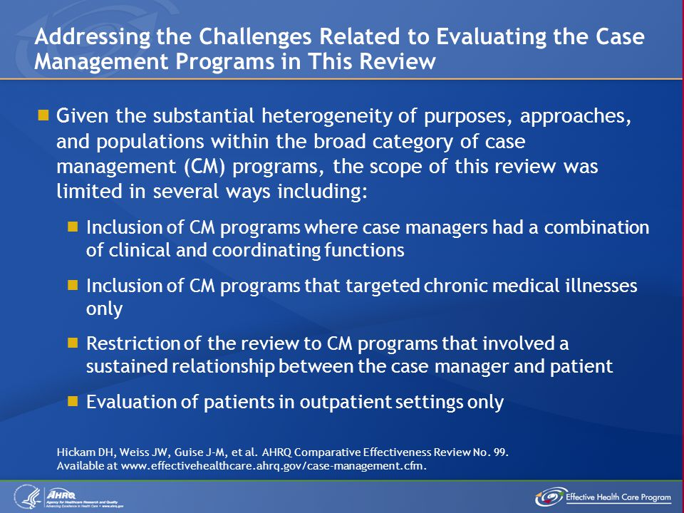 Addressing the Challenges Related to Evaluating the Case Management Programs in This Review