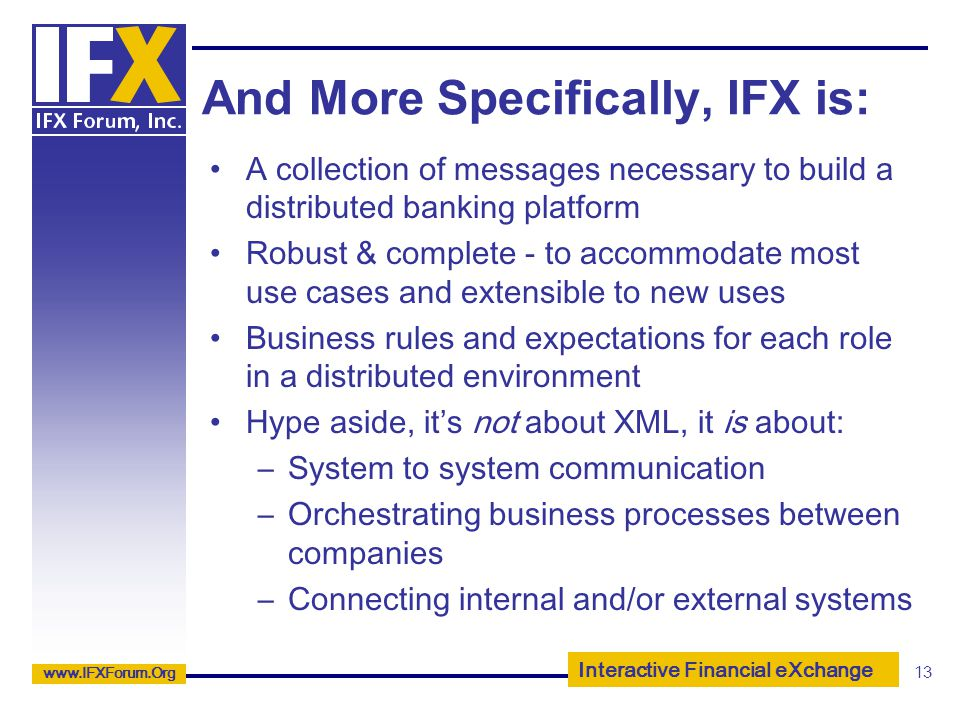 And More Specifically, IFX is: