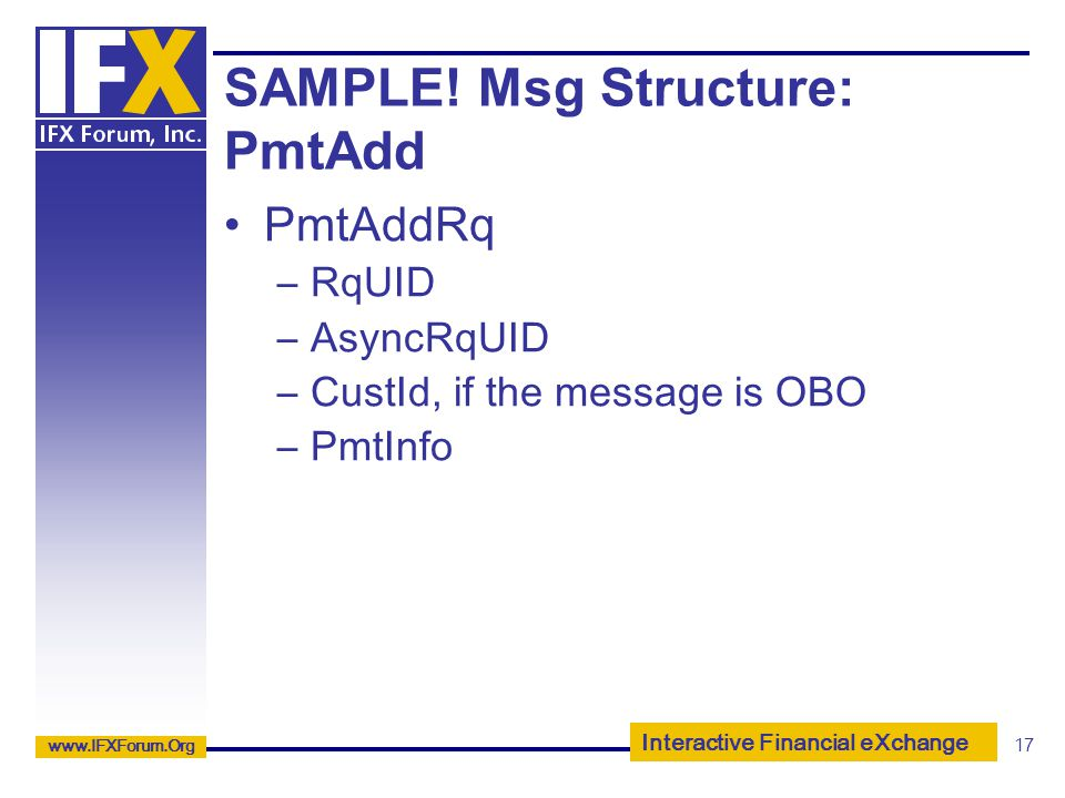 SAMPLE! Msg Structure: PmtAdd