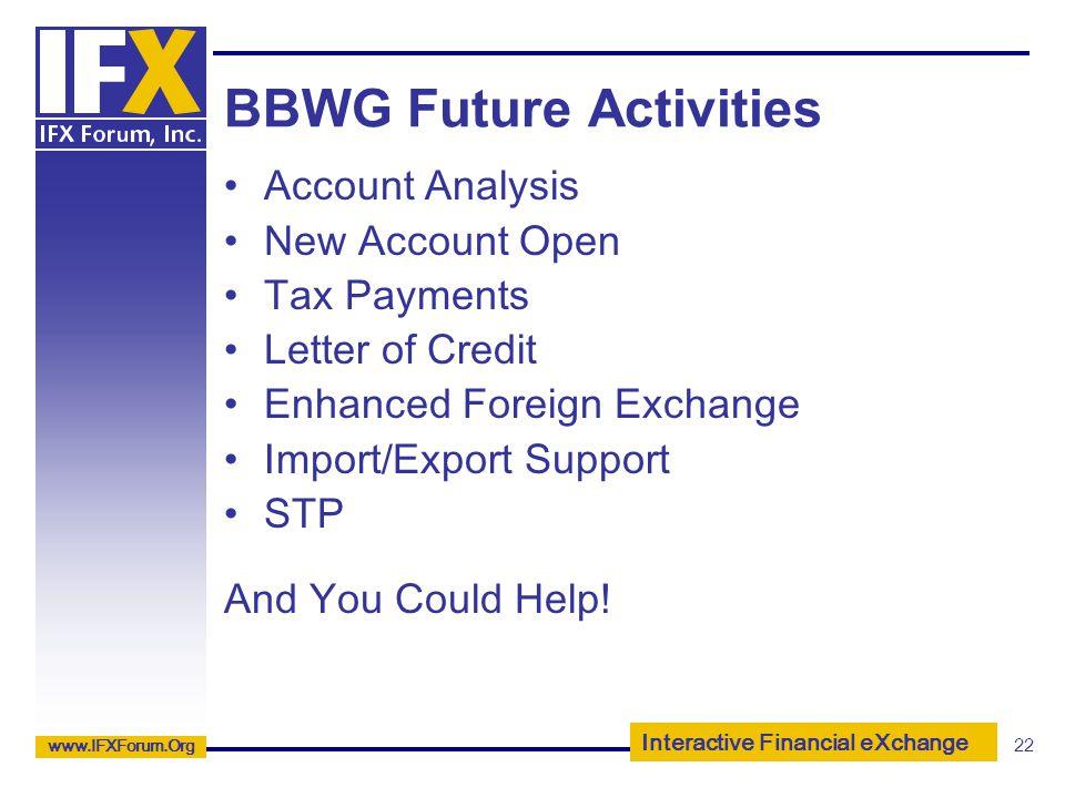 BBWG Future Activities