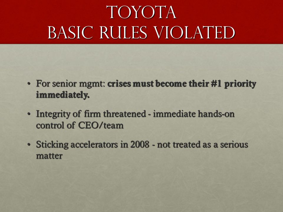 TOYOTA Basic Rules Violated