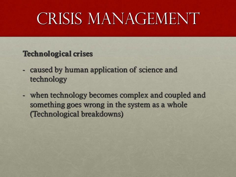 Crisis Management Technological crises