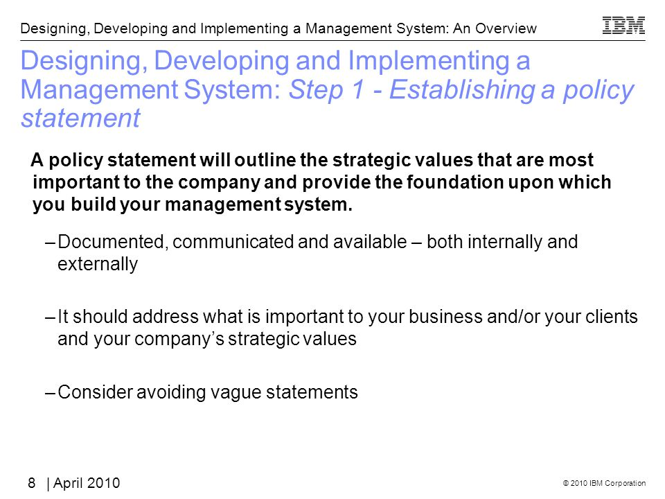 Designing, Developing and Implementing a Management System: Step 1 - Establishing a policy statement