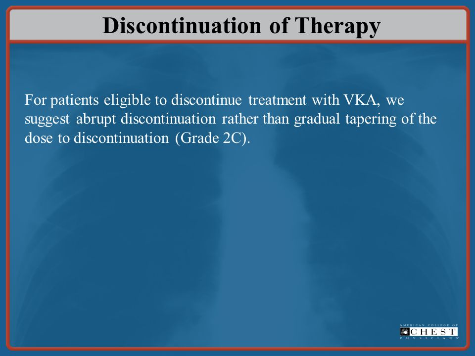 Discontinuation of Therapy