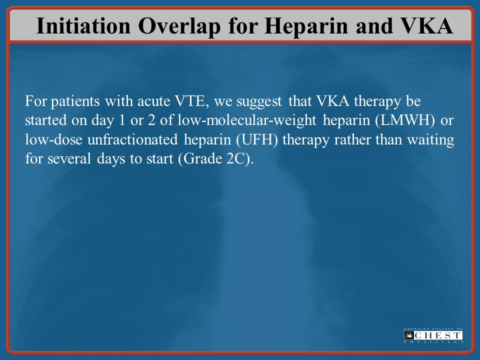 Initiation Overlap for Heparin and VKA