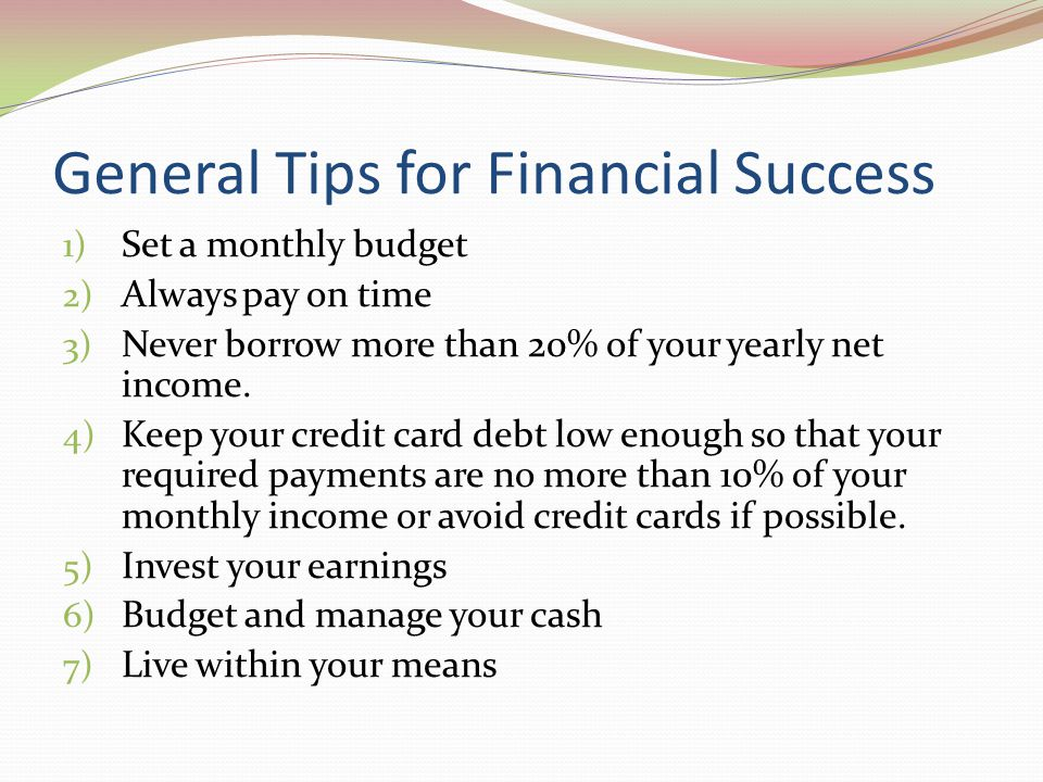 General Tips for Financial Success