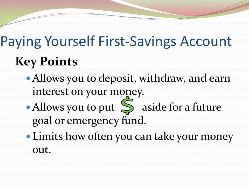 Paying Yourself First-Savings Account