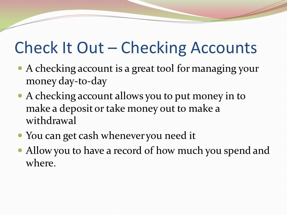 Check It Out – Checking Accounts