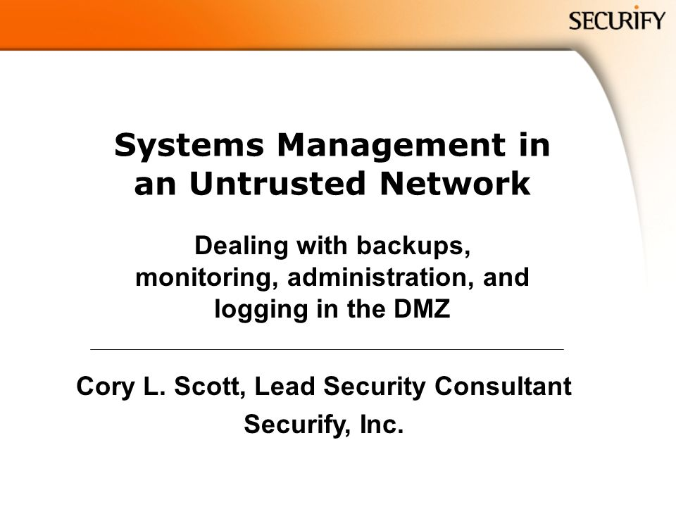 Systems Management in an Untrusted Network