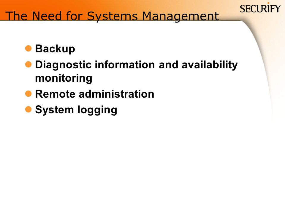 The Need for Systems Management