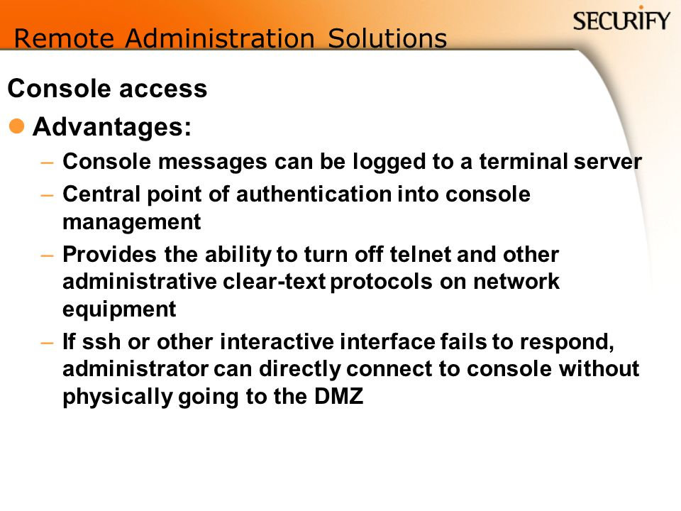 Remote Administration Solutions