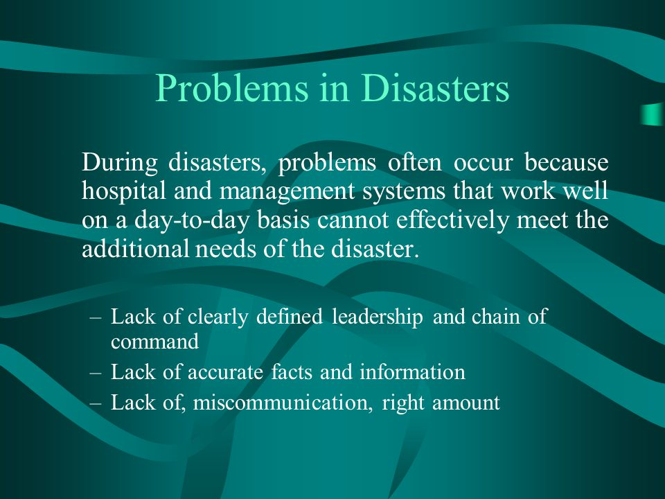 Problems in Disasters