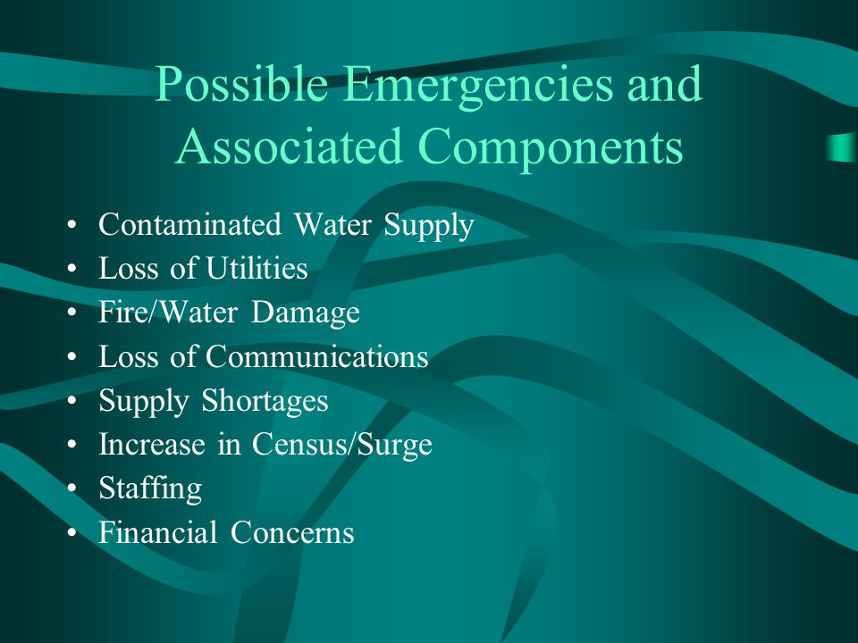 Possible Emergencies and Associated Components
