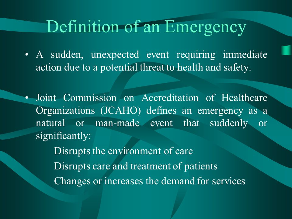Definition of an Emergency