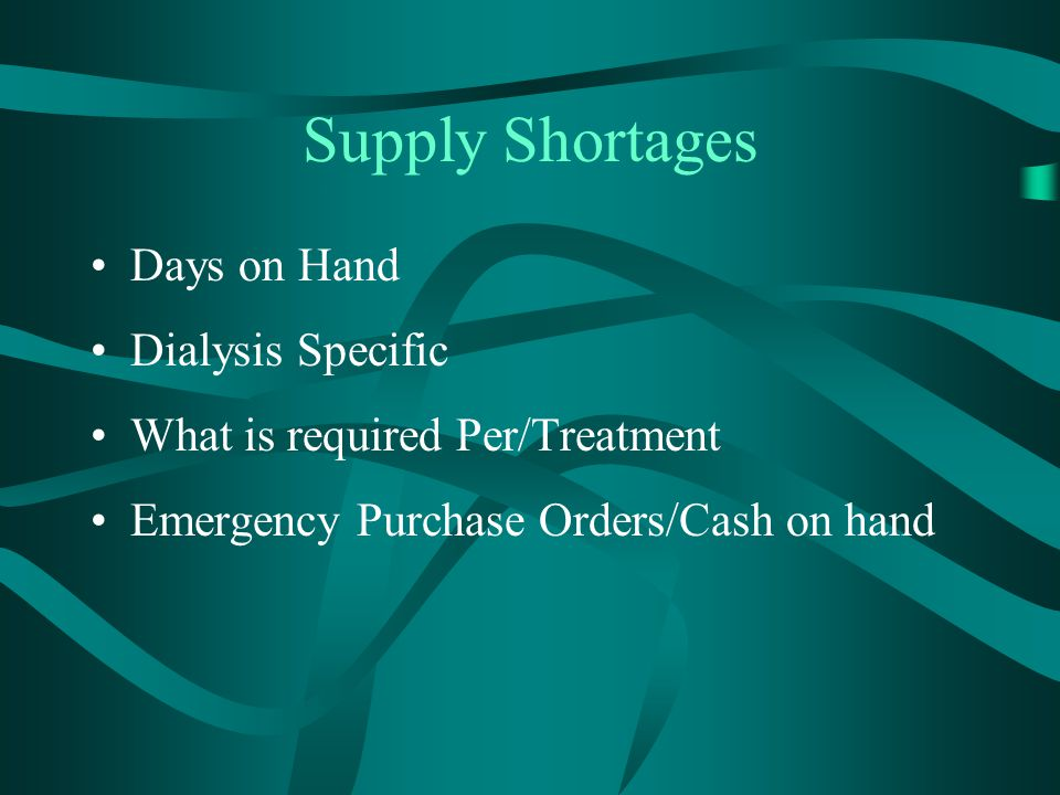 Supply Shortages Days on Hand Dialysis Specific