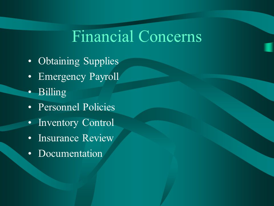 Financial Concerns Obtaining Supplies Emergency Payroll Billing