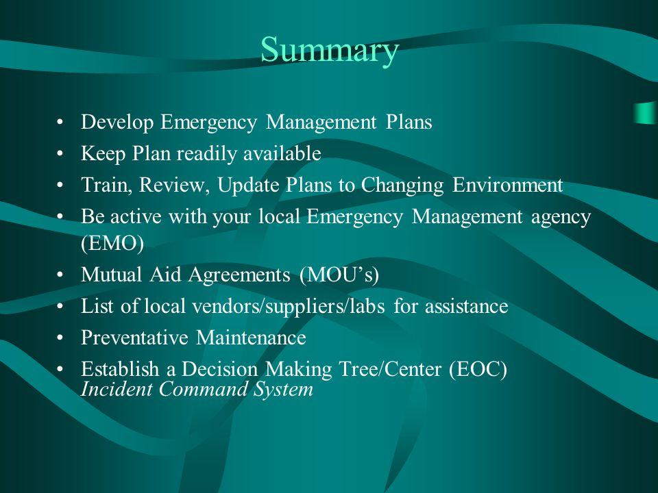 Summary Develop Emergency Management Plans Keep Plan readily available