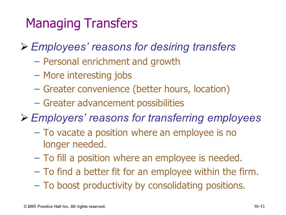 Managing Transfers Employees' reasons for desiring transfers