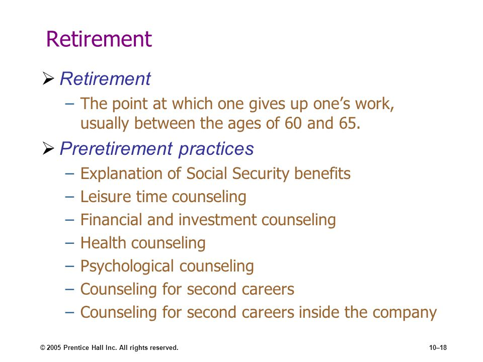 Retirement Retirement Preretirement practices