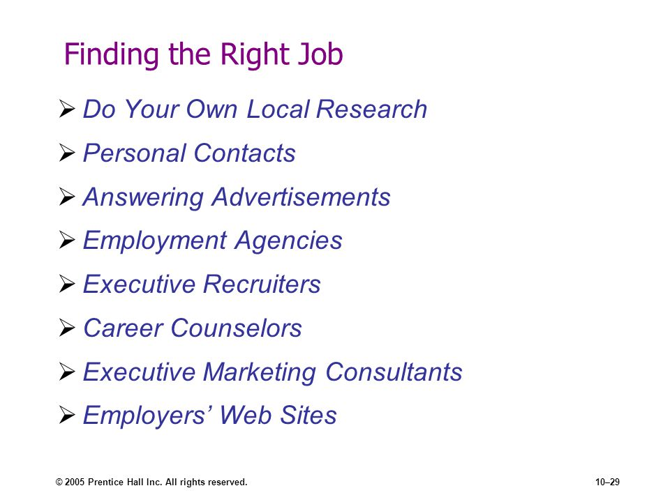 Finding the Right Job Do Your Own Local Research Personal Contacts