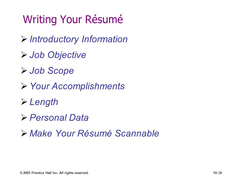 Writing Your Résumé Introductory Information Job Objective Job Scope