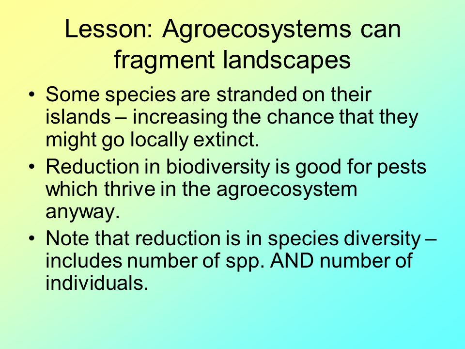 Lesson: Agroecosystems can fragment landscapes