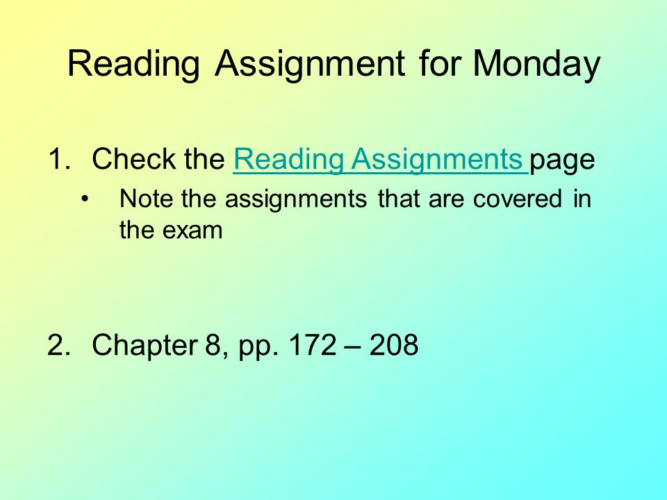 Reading Assignment for Monday