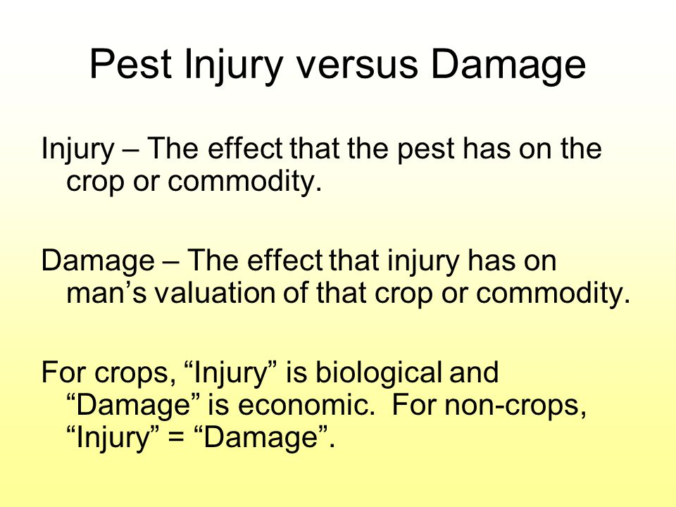 Pest Injury versus Damage