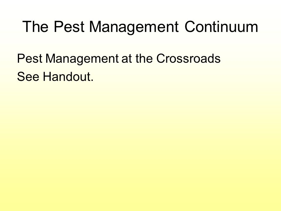 The Pest Management Continuum