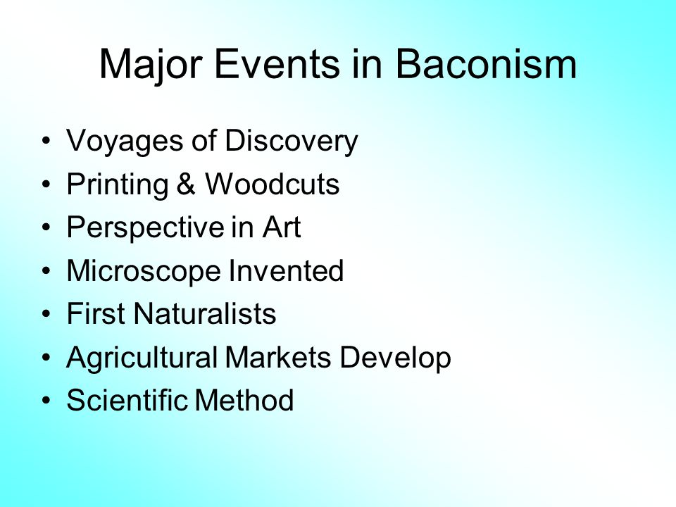 Major Events in Baconism