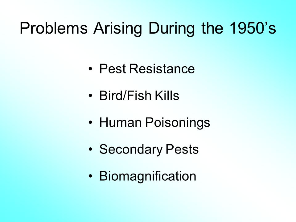 Problems Arising During the 1950's